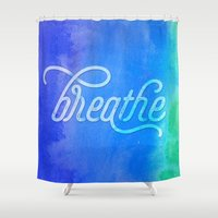 breathe Shower Curtains featuring Breathe by Noonday Design