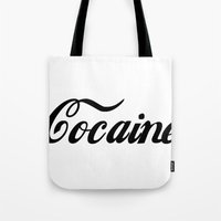 cocaine Tote Bags featuring Cocaine by Jeef