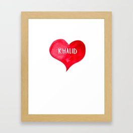 I Love KHALID - Love Heart T-shirt, Gifts Valentine's Day Framed Art Print