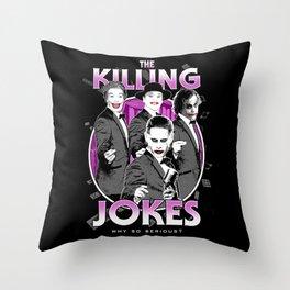 The Killing Jokes Throw Pillow
