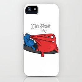 I'm fine iPhone Case
