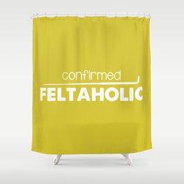 Confirmed Feltaholic - White Shower Curtain