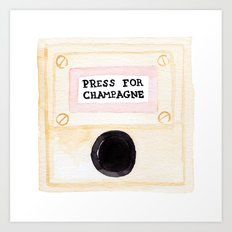 Press For Champagne Art Print