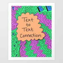 Text to Text Connection Art Print