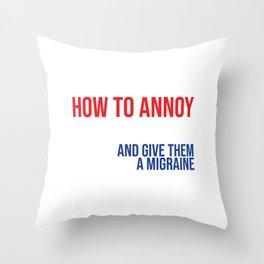 A cute & Cool Saying Annoying Tee Designer friends Throw Pillow