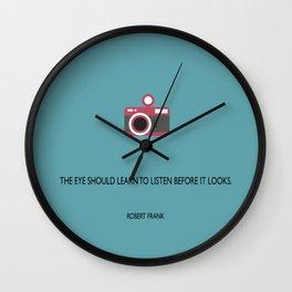 The eye should learn to listen Wall Clock