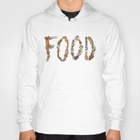 food Hoodies featuring FOOD by Brinny Langlois