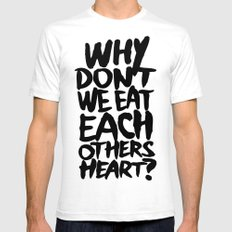 Why don't we eat each others heart? | Light White Mens Fitted Tee SMALL