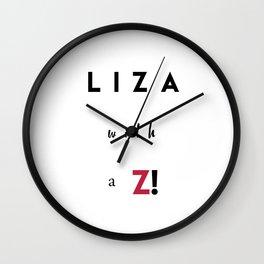Liza with a Z Wall Clock
