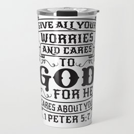 1 Peter 5:7 Travel Mug