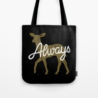 snape Tote Bags featuring Always by WEAREYAWN