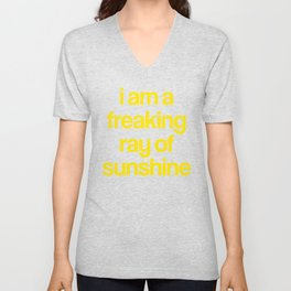 i am a freaking ray of sunshine (Sparkle Pattern) Unisex V-Neck
