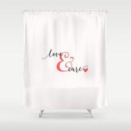 Love & Care Shower Curtain