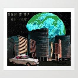 Tranquility Base Hotel & Casino Art Print