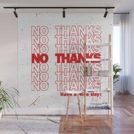 No Thanks Wall Mural