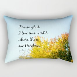 Anne of Green Gables October Quote Rectangular Pillow