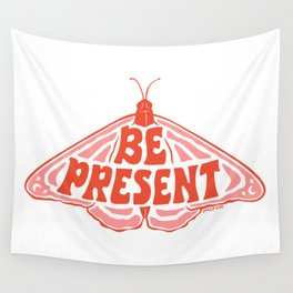 BE PRESENT Wall Tapestry