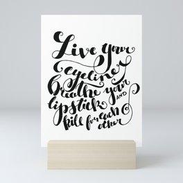 Beauty quote - Hand-lettering - Eyeliner, lipstick - Girl boss Mini Art Print