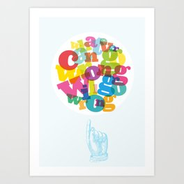 Whatever can go wrong will go wrong Art Print