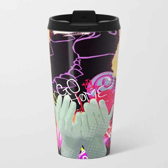 No Home Metal Travel Mug