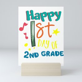Happy First Day Of Second Grade Back To School Studying Gifts Mini Art Print