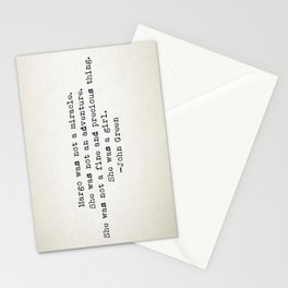 """""""Margo was not a miracle..."""" -John Green Stationery Cards"""