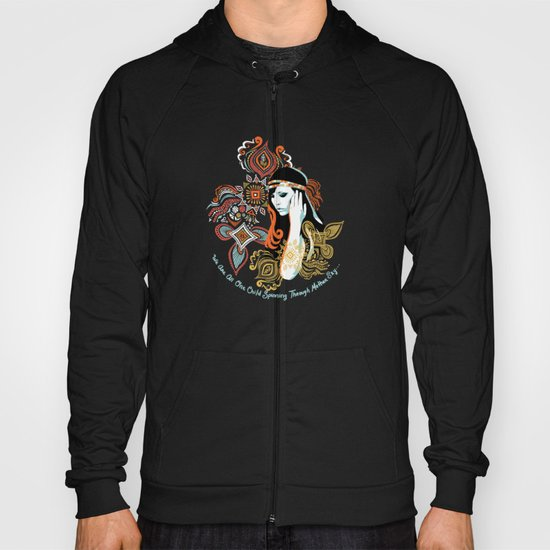 We Are All One Child, Spinning Through Mother Sky Hoody
