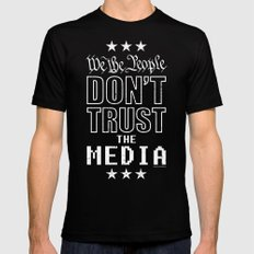 WE THE PEOPLE DON'T TRUST THE MEDIA Mens Fitted Tee Black MEDIUM