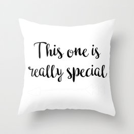 Really special Throw Pillow