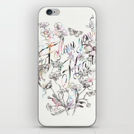Follow your heart by Luca Johnson iPhone Skin