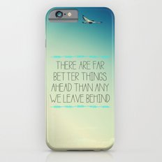 Better Things Slim Case iPhone 6s