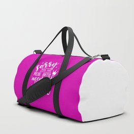Sorry Quote Duffle Bag