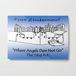 Fort Z Metal Print
