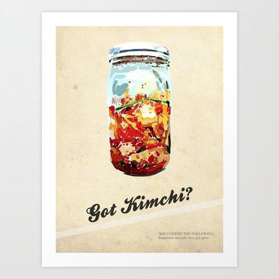 Got Kimchi? Art Print