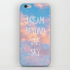 Dream Beyond the Sky... iPhone & iPod Skin