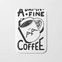 TWIN PEAKS QUOTE A DAMN FINE CUP OF COFFEE T-SHIRT Bath Mat