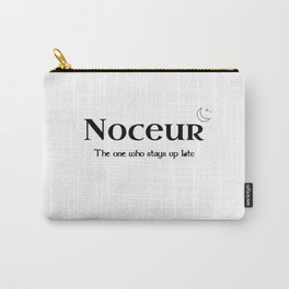 """Noceur """"The one who stays up late"""" Carry-All Pouch"""