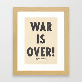 War is over, if you want it, peace message, vintage illustration, anti-war, Happy Xmas, song quote Framed Art Print