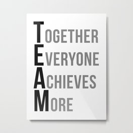 Team Work Quotes, Office Decor, Office Wall Art, Office Art, Office Gifts Metal Print