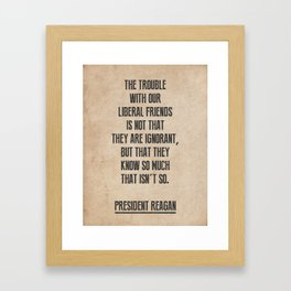 President Reagan Quote Framed Art Print