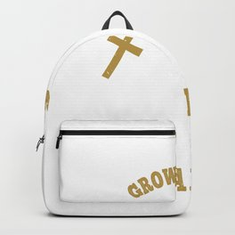 So to change and grow in God, we need to have faith Backpack