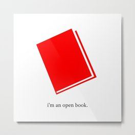 I'm an open book Metal Print