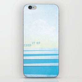 Keep It Up iPhone Skin