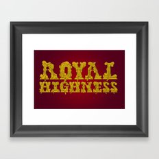 Royal Highness Framed Art Print
