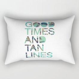 Good Times and Tan Lines Rectangular Pillow