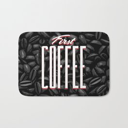 First COFFEE Bath Mat