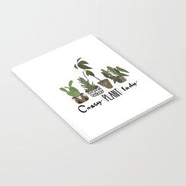 Crazy plant lady Notebook