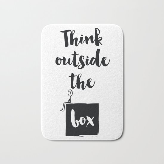 Think outside the box Quote Bath Mat