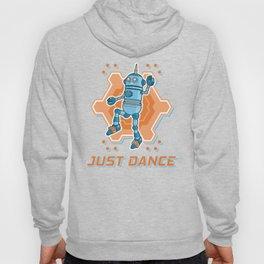 Just dance like a robot Hoody