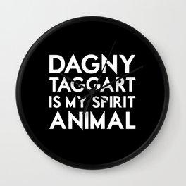 Dagny Taggart is my Spirit Animal Wall Clock